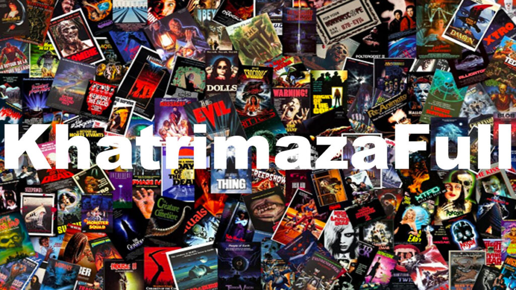 Khatrimaza 2020 – Khatrimazafull HD Bollywood Movies Do